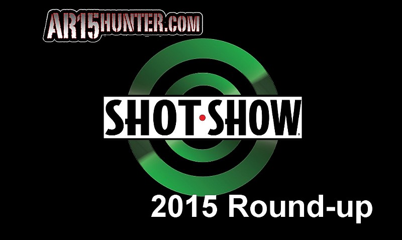 AR15 Hunter SHOT Show 2015 Round-up